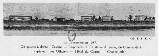 017.Khu Nhượng địa năm 1877. Từ trái sang phải Trại lính - nhà ở của chỉ huy trưởng công binh, Tổng ch
