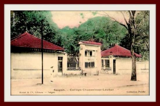 SÀI GÒN-Trường trung học Chasseloup Labat  nay là trường Lê Quý Đôn