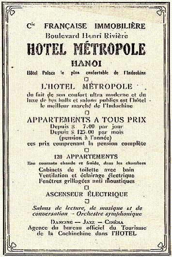 Tờ rơi quảng cáo cho khách sạn trong năm 1928-1929, nhấn mạnh đến mức giá cạnh tranh của khách sạn với các dịch vụ như phòng khiêu vũ, chiếu phim, biểu diễn nhạc Jazz… Thời điểm này khách sạn có 120 phòng, có nước nóng lạnh và thang máy chạy điện, những thiết bị rất hiện đại.