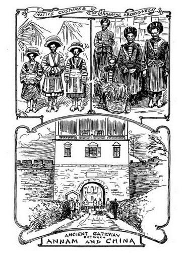 Từ trên xuống dưới: Trang phục truyền thống của các sắc tộc thiểu số/ Một cánh cổng cổ trên biên giới giữa An Nam với Trung Quốc.