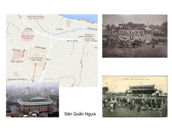 """Trường đua ngựa mà nhiều người hay gọi tắt hơn là Quần ngựa ở Hà Nội có từ rất sớm. Cuốn """"Le Vieux Tokin"""" (Bắc kỳ xưa) cho biết cuộc đua ngựa đầu tiên ở Hà Nội diễn ra ngày 15/7/1886 trong khuôn khổ những hoạt động mừng Quốc khánh Mẫu quốc năm ấy của đạo quân chiếm đóng và phải 2 năm sau (1888) Tourane (Đà Nẵng) và Nam Định mới có nơi đua ngựa…"""