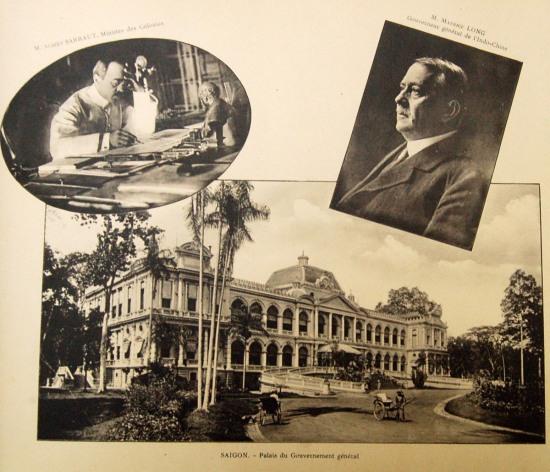 Maurice Long est gouverneur général de l'Indochine, et Albert Sarraut, ministre des colonies.