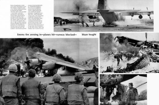 Hỏa lực Giải phóng nhắm bắn chính xác vào tất cả những chiếc máy bay nào cố hạ cánh. Hiếm có chiếc trực thăng nào bay đi mà không dính đạn súng máy và quay về với những binh sĩ bị thương hoặc thiệt mạng. Những chiếc C-130 bay rất thấp để hạ cánh, thả hàng chớp nhoáng rồi vội vã bay đi ngay cũng bị trúng đạn. Ảnh trên: Một chiếc C-130 may mắn không bị nổ dù trúng đạn pháo. Ảnh dưới: Một chiếc C-130 khác đã trúng đạn khi còn ở trên không, trượt trên đường băng và biến thành một ngọn đuốc. Toàn bộ phi hành đoàn thiệt mạng